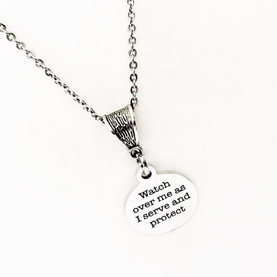Watch Over Me As I Serve And Protect Necklace, Police Officer Necklace, Fire Fighter Necklace, Nurse Necklace, Gift For Her, Police Gift