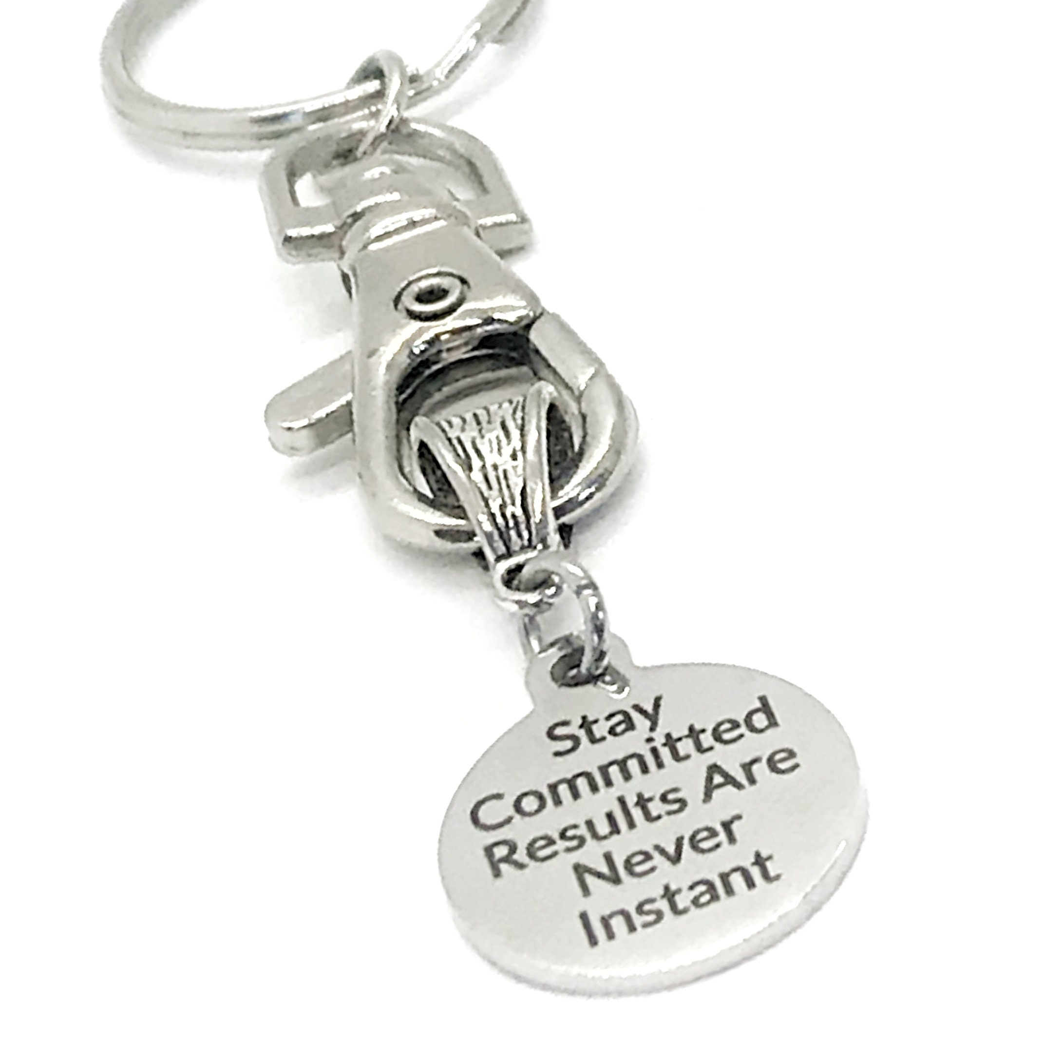 Keychain Gift, Stay Committed, Results Are Never Instant ...