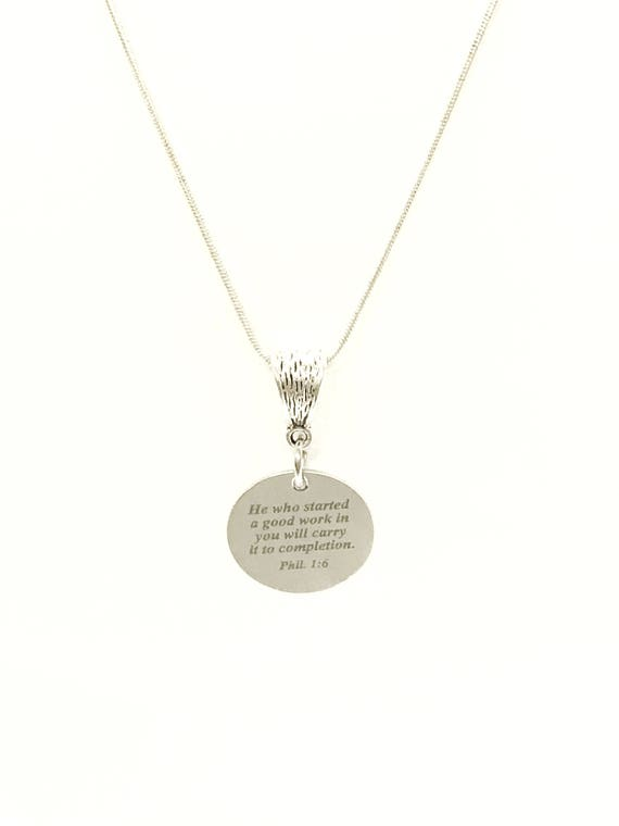 He Who Started A Good Work In You Will Carry It To Completion Necklace, Phil 1:6 Bible Verse Jewelry, Encouragement Jewelry Gift For Her