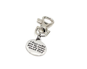 Faith Gift, I Have Called You By Name, You Are Mine Clip On Charm, We Are Gods, Isaiah 43 1 Charm, God Calls Us By Name, He Knows Our Name