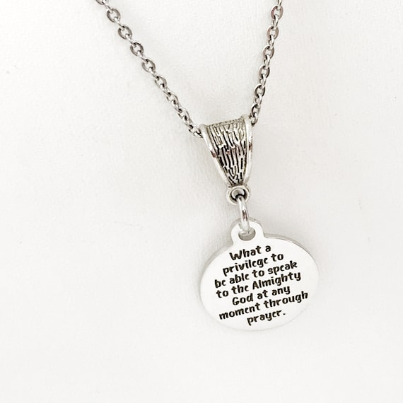 Prayer Necklace, What A Privilege Charm, Speak To God Charm, Stainless Necklace, Christian Gift, Religious Gift, Christian Woman Gift