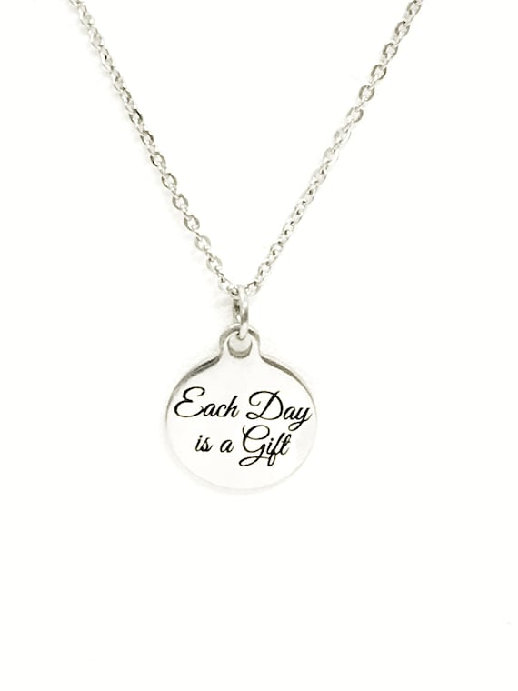 Encouraging  Gift, Each Day Is A Gift Necklace, Encouraging Jewelry Gift, Encouraging Her, Recovery Gift, Divorce Gift, New Day Gift