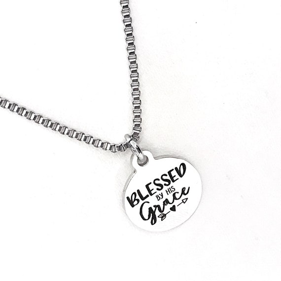 Blessed By His Grace Necklace, God's Grace Gift, Christian Necklace, Stainless Necklace, Christian Gift,  Positivity Gift