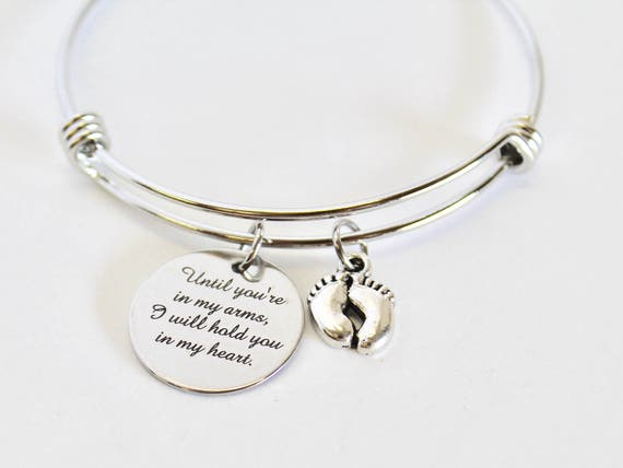 Until You're In My Arms, I Will Hold You In My Heart Expanding Bangle Charm Bracelet, Jewelry Gift for Her, Pregnancy Loss Memorial Gift