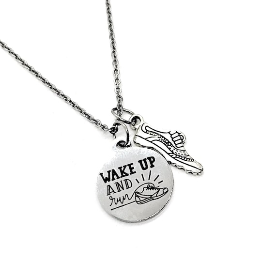 Runner Gift, Wake Up And Run Necklace, Runner Jewelry, Gift For Runners, Runner Pal Gift, Marathon Gift, Running Friend Gift