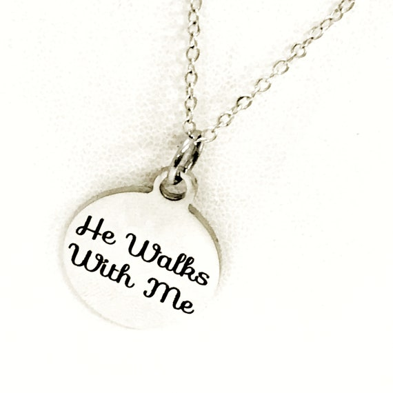Christian Jewelry, He Walks With Me Necklace, Christian Woman, Christian Daughter Jewelry, Religious Jewelry, Religious Gift For Her