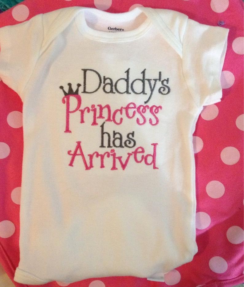 b992c07c1 Daddys Princess Has Arrived Bodysuit   Etsy