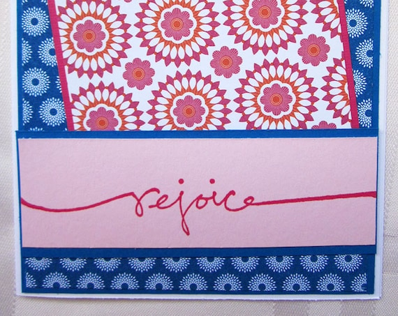 Handmade Inspirational Greeting Card in Bright Blue & Pink with Word Rejoice.  Great for Celebrations, Getting Healthy, New Job, New Venture