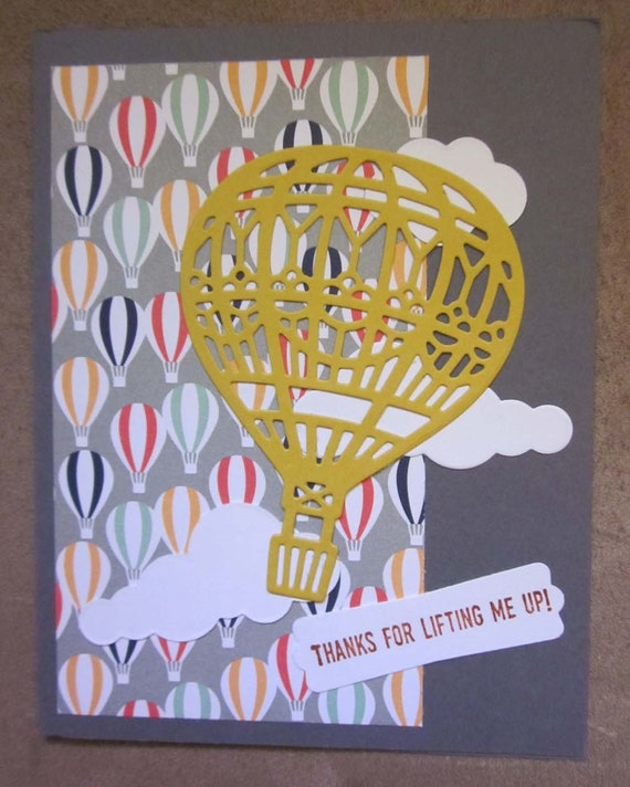 Handmade Thank You Card; Stampin' Up! thank you card; hot air balloon card; thanks for lifting me up card; pick me up card