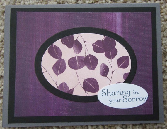 """Handmade Sympathy Card; """"Sharing in Your Sorrow""""; Stampin' Up! Sympathy Card"""