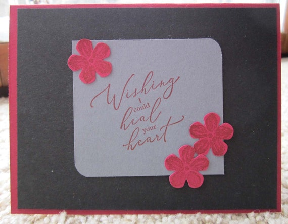 """Handmade Sympathy Card; """"Wishing I could heal your heart"""" card; Stampin' Up! sympathy card; rough times card"""