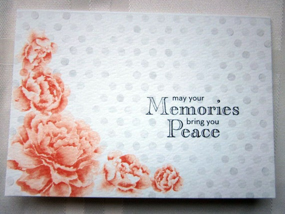 Handstamped Sympathy Note Card With Orange Roses; Stampin Up sympathy card; May Your Memories Bring You Peace; peaceful sympathy card