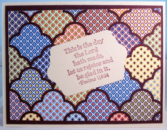 "Handmade Scripture Card with Psalms 118:24 - ""This is the Day the Lord Hath Made""; Stampin Up inspirational card"