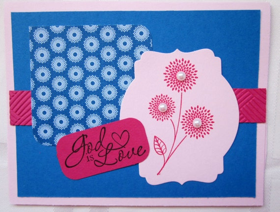"Handmade Inspirational Greeting Card in Bright Blue & Pinks with phrase ""God is Love"".  Great for sending encouragement"
