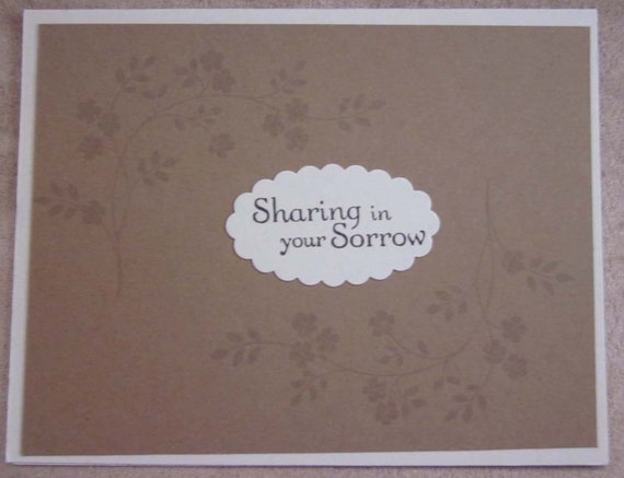Sympathy card; Stampin' Up! sympathy card; Sharing in Your Sorrow card; condolences card
