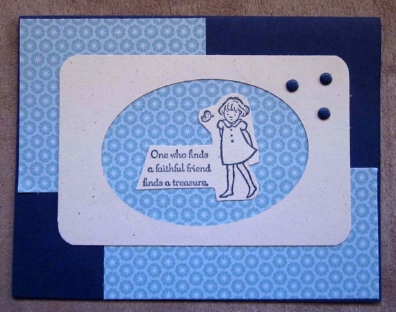 Handmade Friendship Greeting Card in blues; Stampin' Up! friendship card; faithful friend card; send a friend a card; best friend card