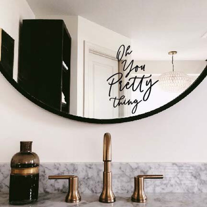 Mirror decal mirror quote oh you pretty thing dorm decor image 0