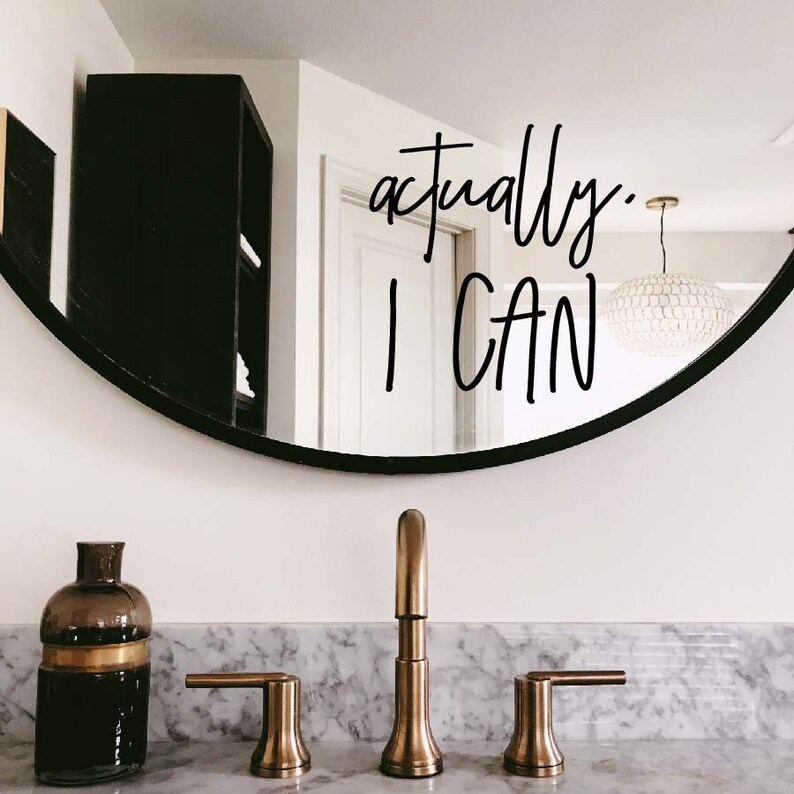Mirror decal mirror quote actually I can image 0