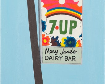 Mary Jane's Dairy Bar/7-Up Sign