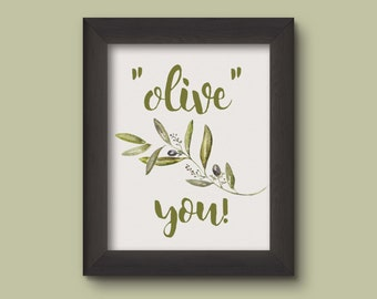 Olive You Printable, Olive, Funny Wall Art, Printable Art, Digital Download