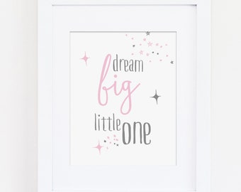 Dream Big Little One Art Print, Pink Nursery Decor, Nursery Wall Art, Kids Bedroom Quote, Girls Bedroom, Instant Download, Inspirational
