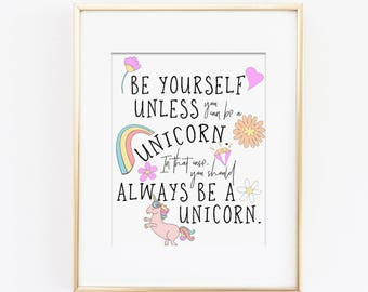 Always Be A Unicorn Art Print, Unicorn Wall Art, Unless You Can Be a Unicorn, Girls Bedroom Art, Pastel Nursery, Girls Rainbow Nursery