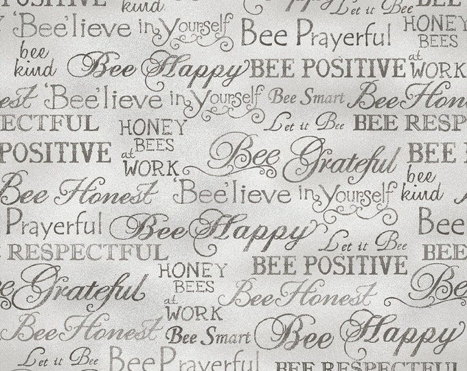 Paintbrush Studio - Bee Kind - Grey Bee Happy Words # 120-99253 Cotton Woven Fabric