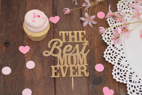 best mom ever cake topper happy birthday mom cake topper for etsy