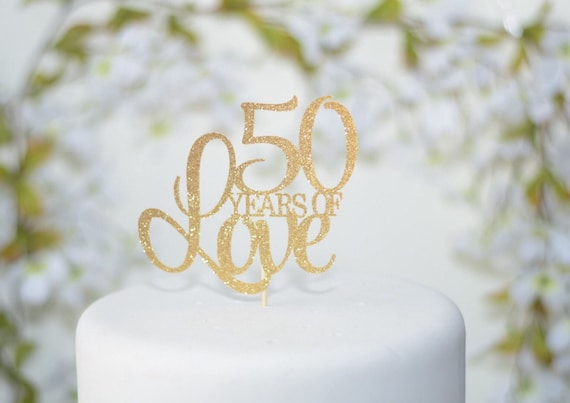 50th Wedding Anniversary Cake Topper 50th Birthday Cake Etsy
