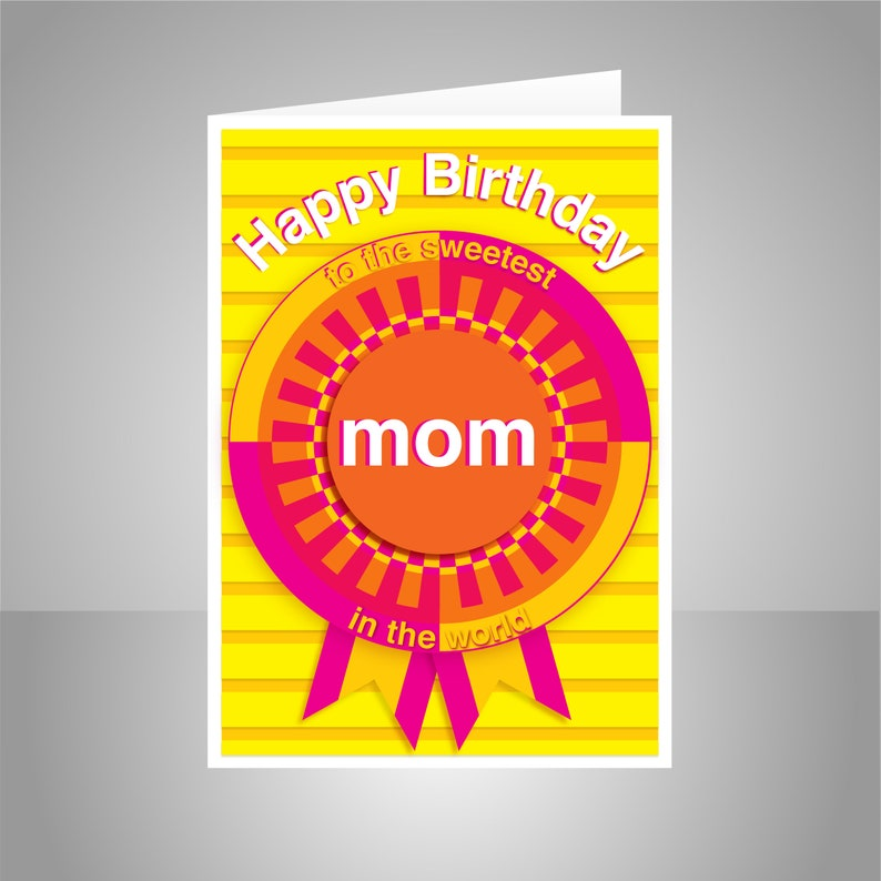 MOM Or MUM Birthday Card Sweetest Mom In The World Mother For Message Options Inside