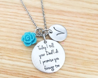 Stepdaughter wedding gift - Today I tell your dad I do I promise you forever too - Hand Stamped Necklace - Stepdaughter Necklace - Wedding