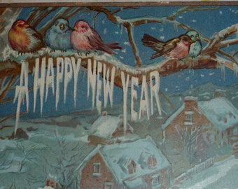NEW Listing**Birds on a Branch With Happy New Year Spelled in Icicles Antique Postcard