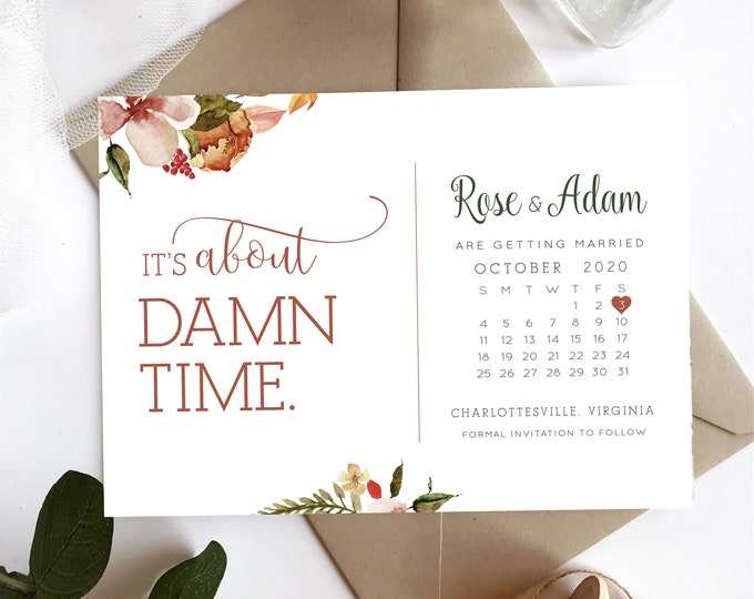 Funny Cute Wedding Stationery Cute Save the Date PRINTED** Funny Save the Date It\u2019s About Damn Time Watercolour Fall Tones