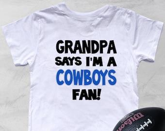 dec36bb691d Grandpa Says I'm a COWBOYS fan Kid's Shirt