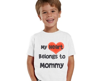 My Heart Belongs to Mommy Kids Shirt or Baby Bodysuit