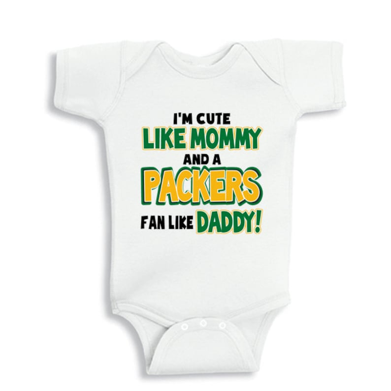 770edd7a I'm cute like Mommy and a PACKERS fan like Daddy Kids Shirt or Baby Bodysuit