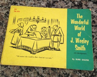 The Wonderful World of J. Wesley Smith by Burr Shafer 1967
