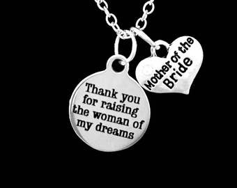 Mother Of The Bride Gift, Thank You For Raising The Woman Of My Dreams Necklace, Mother In Law Wedding Party Gift Necklace