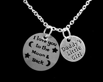 Gift For Her, I Love You To The Moon And Back Necklace, Daddy's Little Girl Necklace, Daughter Gift Charm Necklace