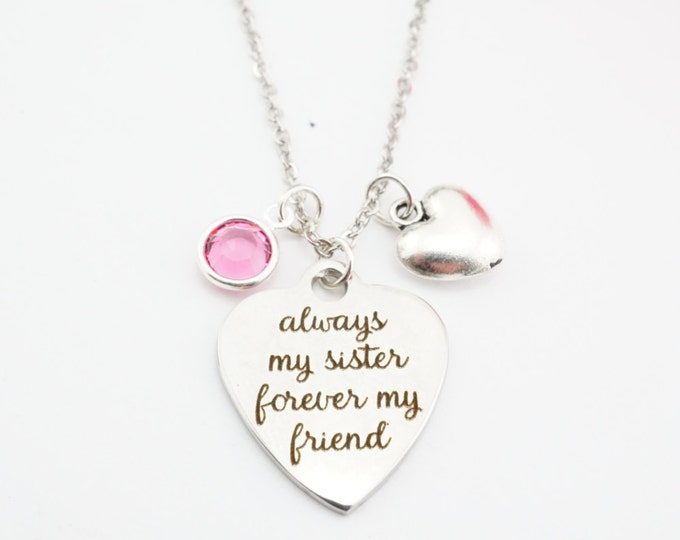 Always my sister, forever my friend necklace! Gift for sister! Sisters necklace!