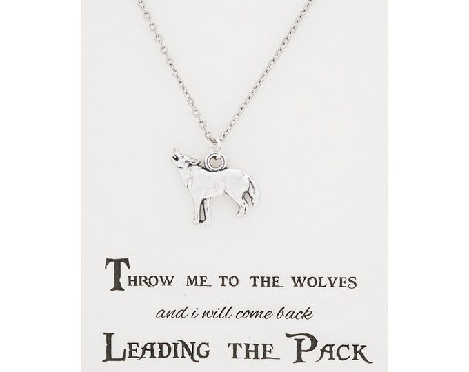 Throw me to the wolves and i will come back leading the pack - wolf necklace - nature inspired jewelry - wild animal jewelry - wolf charm