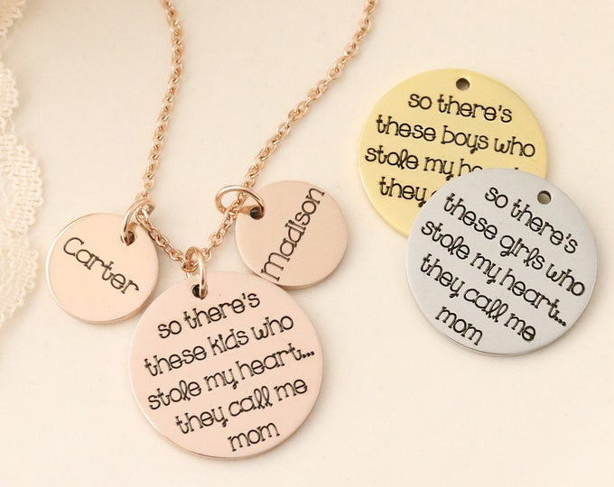 Theres this boy who stole my heart...he calls me mom hand stamped custom necklace - Mothers Day Jewelry - Mothers Day gifts