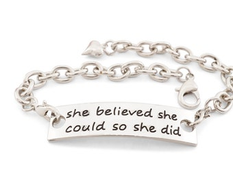 She believed se could so she did - inspirational bracelet - inspirational jewelry - encouraging jewelry - stamped bracelet - gift for her