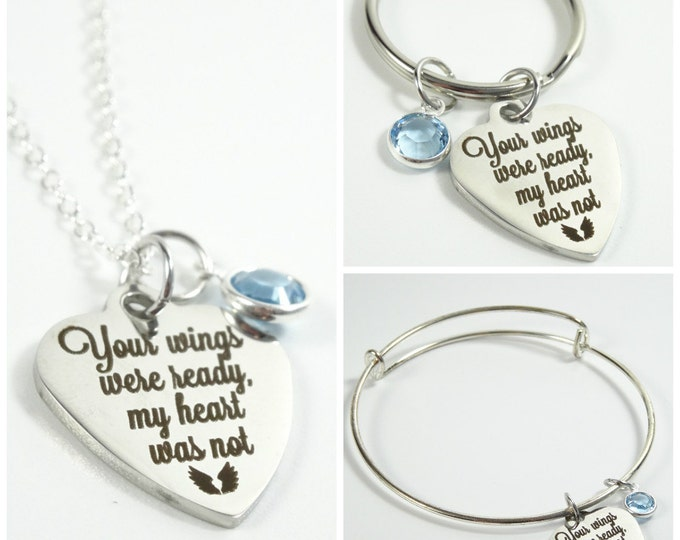Your wings were ready, my heart was not memorial gift! Memorial Necklace - memorial keychain - memorial bracelet