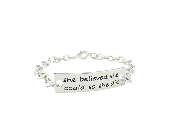 She believed she could so she did bracelet - inspirational bracelet - inspirational jewelry - gift for her - teen gift  inspriation bracelet