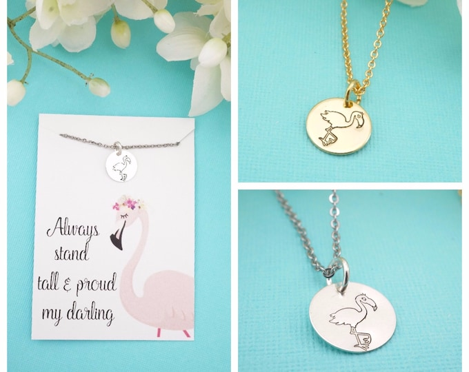 Sterling Silver Flamingo Necklace - Stand tall & proud - Be a Flamingo necklace - Gold Flamingo Necklace - Inspirational Jewelry