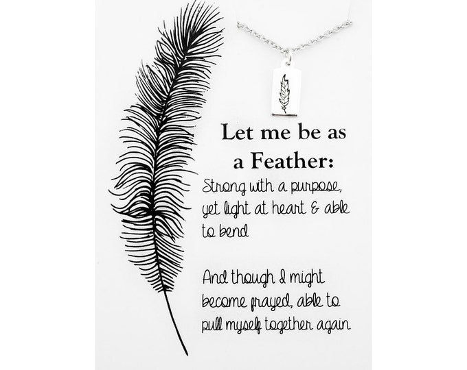 Silver Feather necklace - sterling silver feather - inspirational quote necklace - feather quote jewelry - nature inspired jewelry - boho
