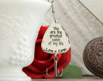 You are the greatest catch of my life fishing lure - gift for him - personalized fishing lure - personalized lure - Valentine's Day for him
