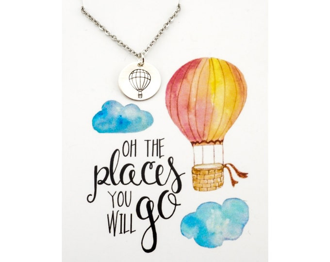Oh the places you will go necklace - hot air balloon necklace - hot air balloon jewelry - high school graduation gift, inspirational jewelry