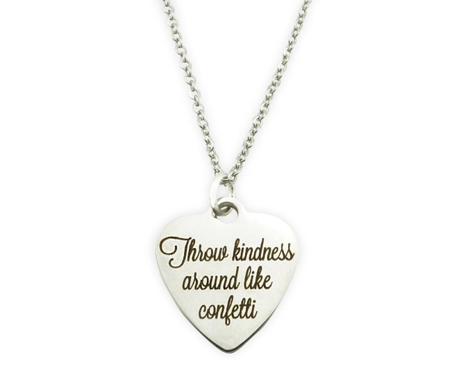 Throw Kindness Around Like Confetti Necklace